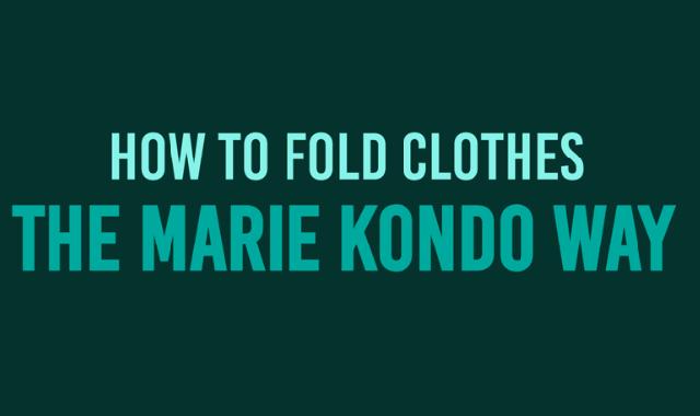 Marie Kondo Way of Cloth Organization #infographic