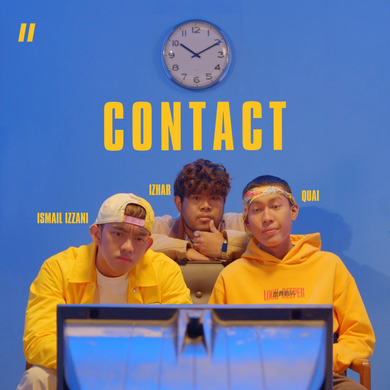 Lirik Lagu Ismail Izzani feat. Izhar & Quai - Contact