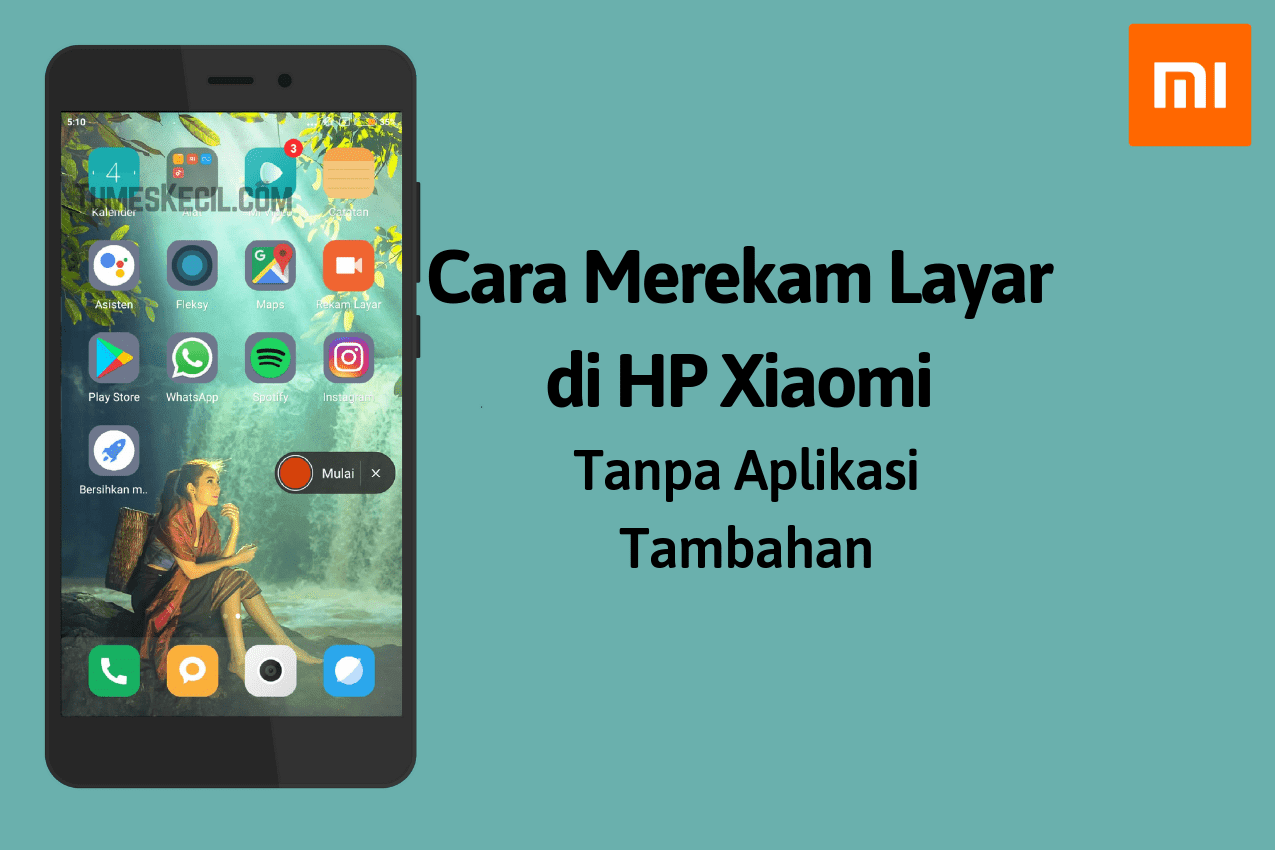 Cara Merekam Layar di HP Xiaomi Tanpa Aplikasi Tambahan