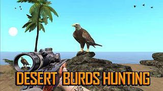 Desert birds hunting shooting, The Best Android Games - Top Best 100 Games For Android