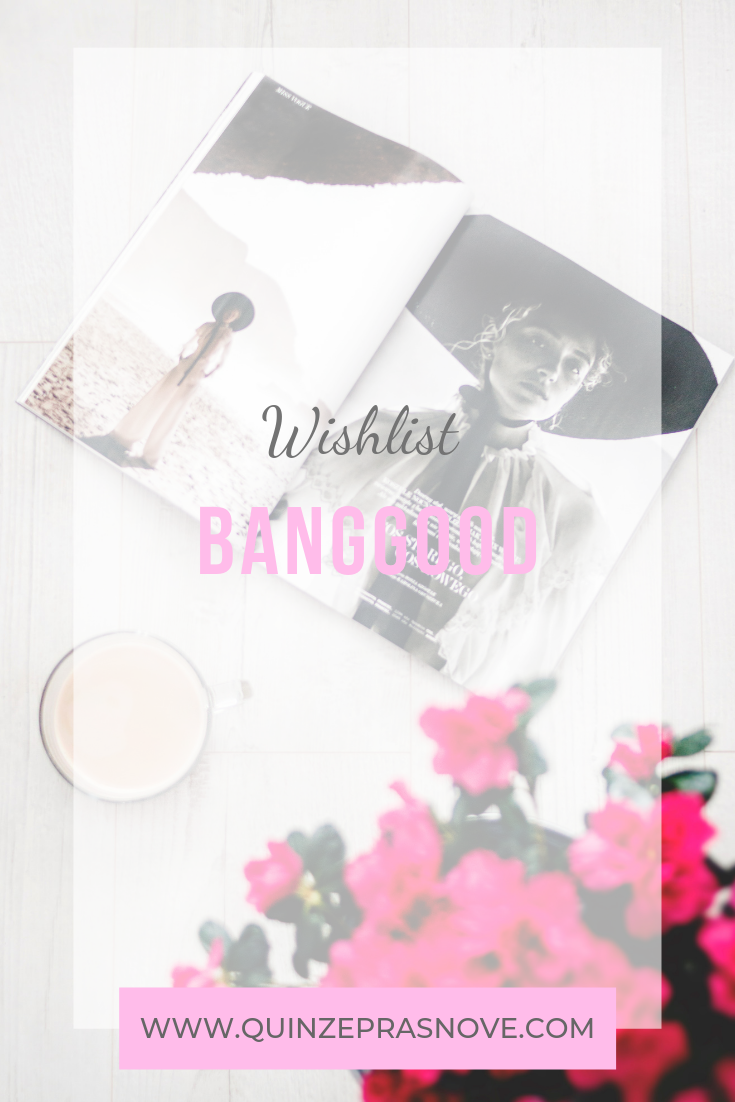 Wishlist Banggood!