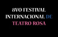 8vo Festival Internacional de Teatro Rosa 2019