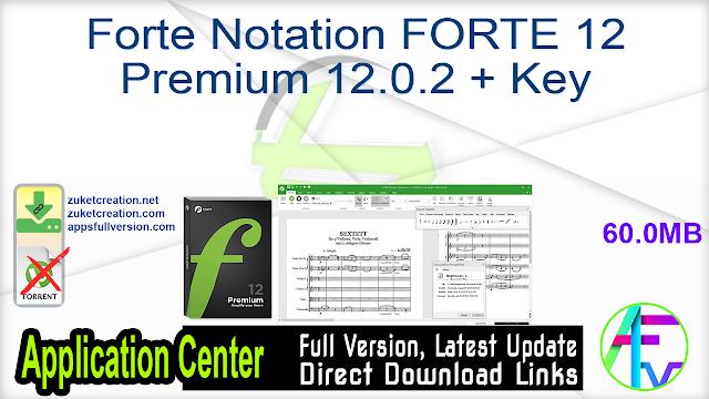 Forte Notation FORTE 12 Premium 12.0.2 + Key