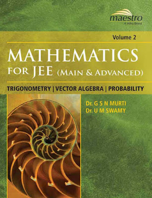 Wiley maestro mathematics trigonometry, vector algebra, probability for jee main and jee advanced pdf