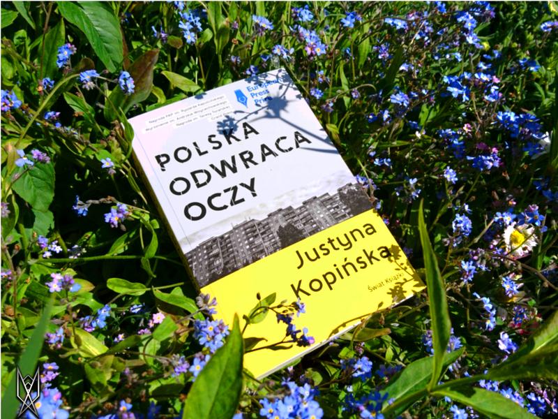 """Justyna Kopińska, """"Polska odwraca oczy"""" książka reportaż recenzja Trynkiewicz siostra Bernadetta"""