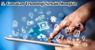 Gunakan Teknologi Sebaik Mungkin merupakan salah satu tips agar menjadi generasi anak muda milenial yang hebat