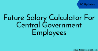 Future Salary Calculator for Central Government Officials