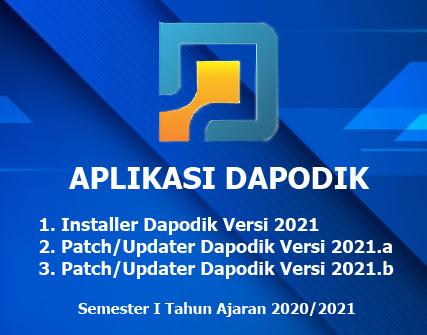 Installer Dan Patch Terbaru Aplikasi Dapodik Versi 2021 2021 A Dan 2021 B Semester 1 Tahun Pelajaran 2020 2021 Dadang Jsn