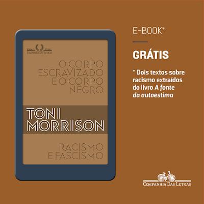 """""""Racismo e fascismo"""" e """"O corpo escravizado e o corpo negro"""", de Toni Morrison, para download gratuito."""