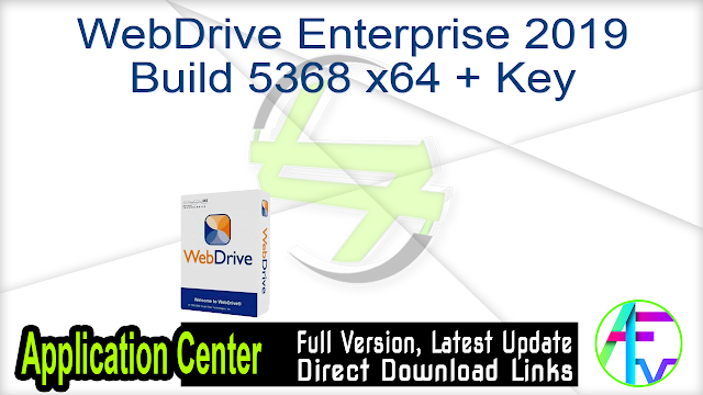 WebDrive Enterprise 2019 Build 5368 x64 + Key