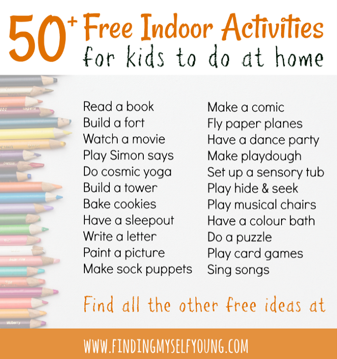 List of 50 free indoor activities for kids from finding myself young