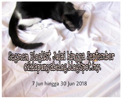 Segmen Bloglist Julai hingga September 2018 ciklapunyabelog.blogspot.my