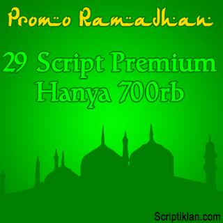 PROMO RAMADHAN : 29 Script Premium 2016 2015 Hanya 700rb