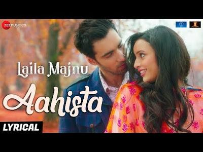 Aahista | Arijit-Singh | Song Hindi/English Lyrics idoltube -