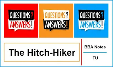 The Hitch-Hiker │ Important Exam Questions and Answers