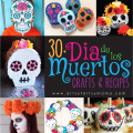 30+ Dia De Los Muertos Recipes