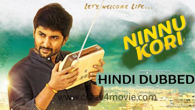 Ninnu Kori Hindi Dubbed Movie