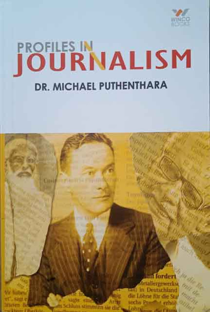 PROFILES IN JOURNALISM (Paper Back)    By DR. MICHAEL PUTHENTHARA