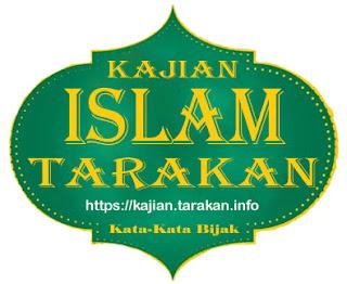 Kata-Kata Bijak Kajian Tarakan - Kajian Islam Tarakan