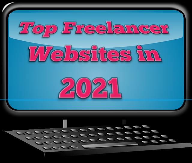 Top Freelancer Websites in 2021