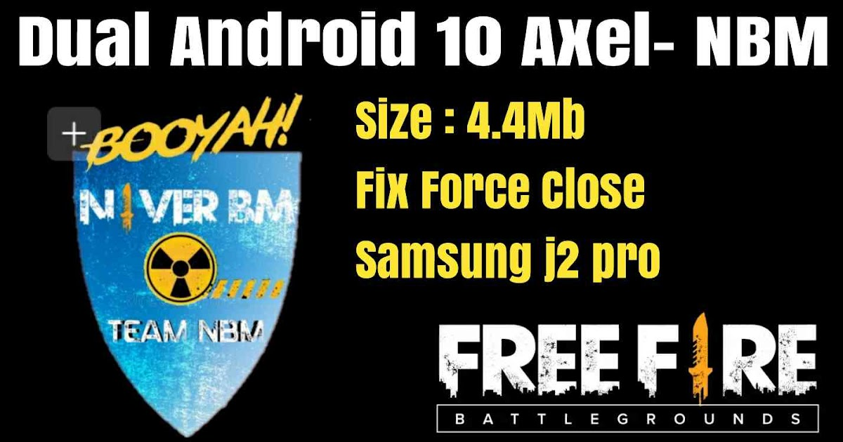 Download Aplikasi Dual Android 10 Axel-NBM Support Game Free Fire - Agung Hostkey