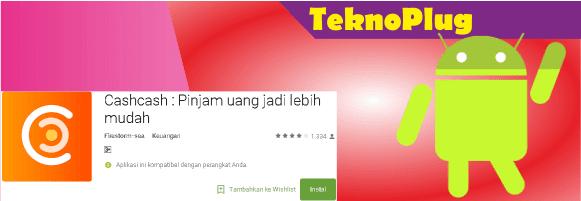 cashcash adalah aplikasi android canggih paling berguna pinjam uang online