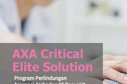 AXA Critical Elite Solution, Solusi Modern Asuransi Penyakit Kritis