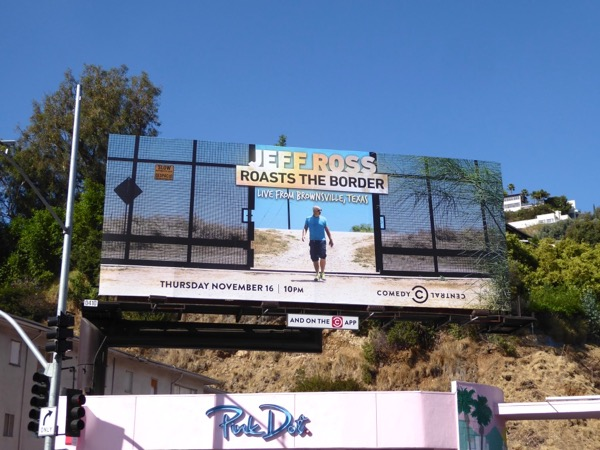 Jeff Ross Roasts the Border billboard