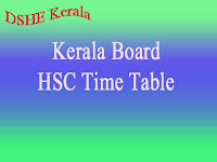 Kerala Board HSC/ Plus Two Time Table 2018