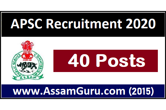 APSC Recruitment 2020