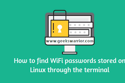 How to Find the WiFi Password Stored on Linux