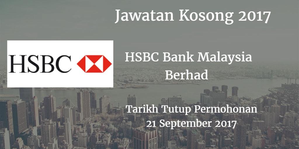 Jawatan Kosong HSBC Bank Malaysia Berhad 21 September 2017