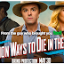 A Million Way To Die In The West
