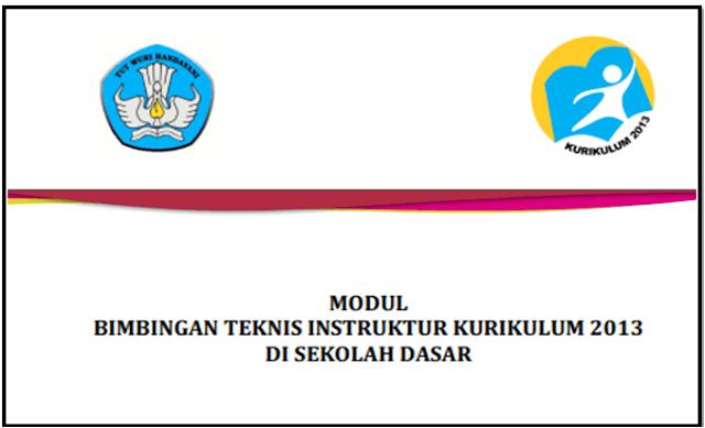 Modul Bimbingan Teknis Instruktur Kurikulum 2013 di SD Tahun 2018