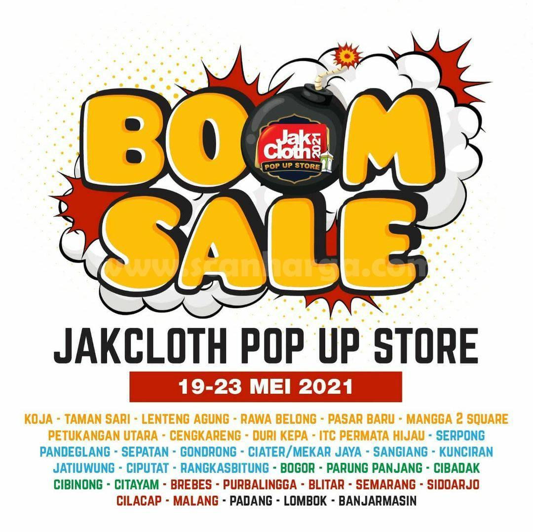 Promo JAKCLOTH BOOM SALE Pop Up Store Periode 19 - 23 Mei 2021