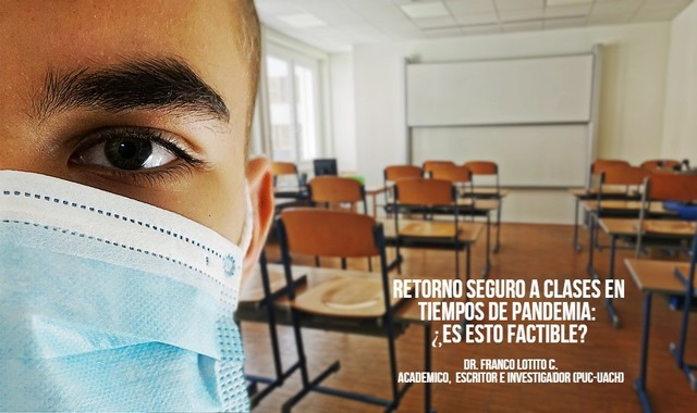 Retorno seguro a clases en tiempos de pandemia: ¿es esto factible?