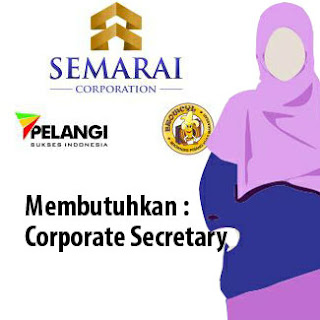 Lowongan Kerja Corporate Secretary di Semarai Corporation
