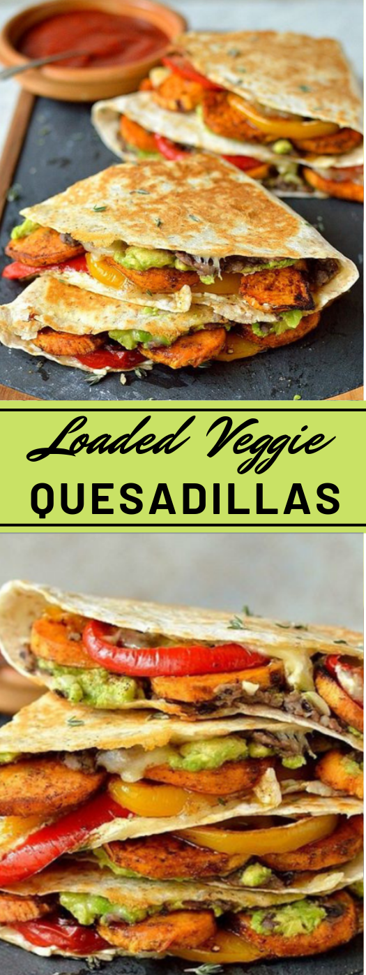 Loaded Veggie Quesadillas #familyrecipes #foods #vegetarian #vegan #yummy