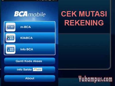 cek mutasi mobile banking bca
