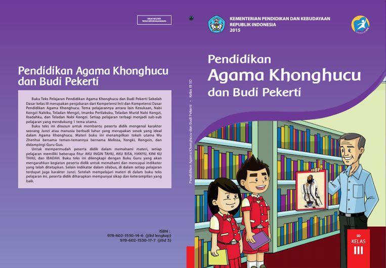 Download Gratis Buku Guru dan Buku Siswa Pendidikan Agama Khonghucu dan Budi Pekerti SD Kelas 3 Kurikulum 2013 Format PDF