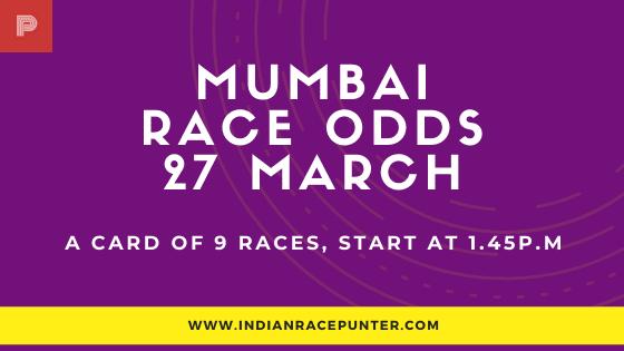 Mumbai Race Odds 27 March