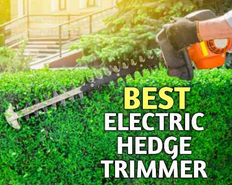 Best Electric Hedge Trimmer features, price, comparison