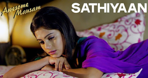 Sathiyaan - Awesome Mausam (2016)