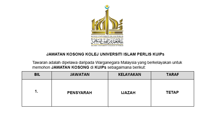 Jawatan Kosong di Kolej Universiti Islam Perlis KUIPs [ Jawatan Pensyarah Dibuka ]