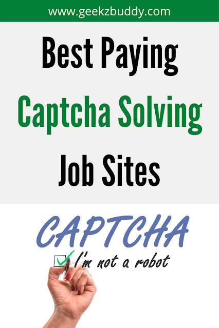 Best Paying CAPTCHA Solving Job Sites