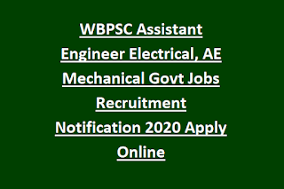 WBPSC Assistant Engineer Electrical, AE Mechanical Govt Jobs Recruitment Notification 2020 Apply Online
