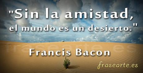 Frases de amistad, Francis Bacon