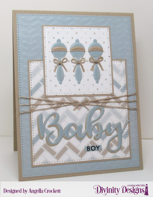 Divinity Designs: Bless This Baby Stamp/Die Duos, Dies: Baby Blessings, Sentiment Strips, Pierced Squares, Pierced Rectangles; Arrows Mixed Media Stencil, Baby Boy Paper Pad - Card Designer Angie Crockett