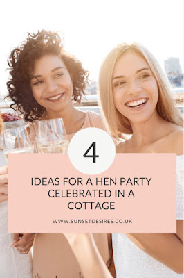 https://www.sunsetdesires.co.uk/2020/02/4-ideas-for-hen-party-celebrated-in.html