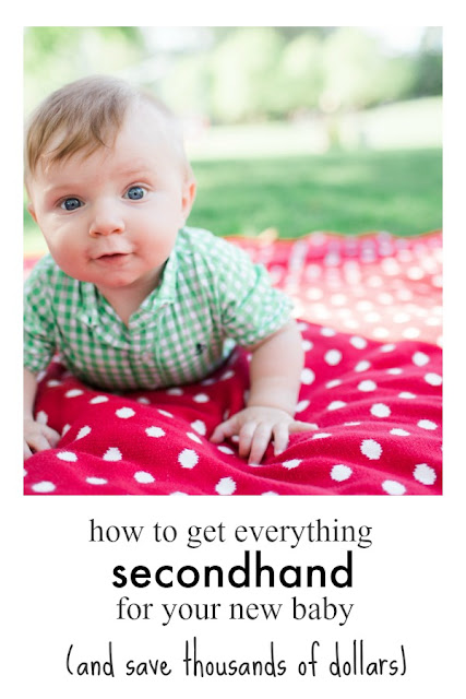 How to Get Everything for your Baby Secondhand (and Save Thousands of Dollars)